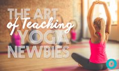 As a teacher at a popular yoga studio in Miami Beach, I have new people coming through my classes all the time.  Sometimes they catch on quickly, other times they don't. However, one thing is for sure–you as a teacher play a huge role in how much or how little your students learn after each class.  Having