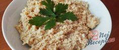 Recept Domácí škvarková pomazánka Grains, Rice, Food, Meal, Eten, Meals, Jim Rice, Korn, Brass