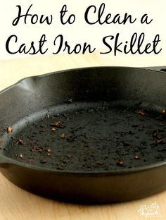 A few years ago I bought this cast iron skillet. I had heard about hormones and chemicals leaching out of non-stick cookware and causing health problems…and since I had enough health issues, I wanted to try and cut down on anything that might cause more. Iron Skillet Recipes, Cast Iron Recipes, Clean Cast Iron Skillet, How To Clean Skillet, Season Cast Iron Skillet, Skillet Dinners, Cast Iron Care, Clean Baking Pans, Cast Iron Cookware