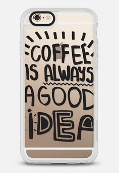 Coffee is always a good idea iPhone 6 Case by Vasare Nar | Casetify
