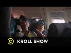 Rich Dicks have to go through security and fly coach. The Kroll Show.