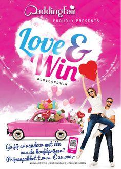 Win jij één van de hoofdprijzen? Prijzenpakket t.w.v. 25.000 euro! Poster Loveandwin Bruidsbeurzen