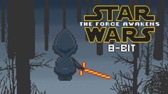 Star Wars: The Force Awakens Teaser - 8bit