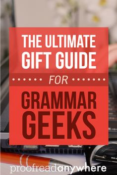 The ULTIMATE gift guide for all the grammar geeks and word nerds in your life! Gift ideas like books fun games and more. Online Work From Home, Work From Home Jobs, Teaching Secondary, Grammar And Punctuation, Make Money Blogging, Blogging Ideas, Word Nerd, Proofreader, The Ultimate Gift