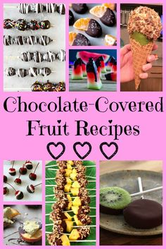 Chocolate-Covered Fruit Recipes - The Produce Mom