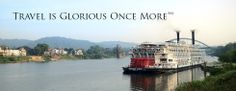 Travel is Glorious Once More - American Steamboat company with cruises on the Mississippi.