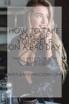 How to Take Care of Yourself on an 'Off Day': You Owe It to Yourself!