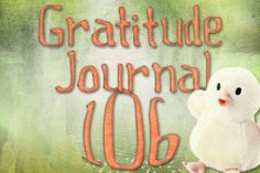 Gratitude Challenge Revisited Day 106 - News - Bubblews