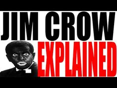 Jim Crow and America's Racism Explained - YouTube