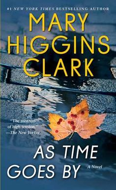 ~ As Time Goes By/Mary Higgins Clark (5/17)
