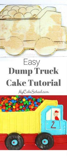 Easy Dump Truck Sheet Cake Tutorial by MyCakeSchool.com! Free Tutorial and SO cute for young birthdays! via @mycakeschool