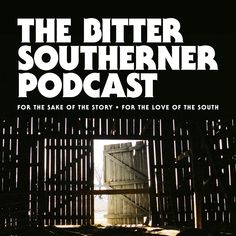 The Bitter Southerner Podcast is a co-production of The Bitter Southerner and Georgia Public Broadcasting. Each episode, hosted by our editor-in-chief, Chuck Reece, explores Southern culture and the South's contributions to American life, painting a very different — and truer — picture of our region.