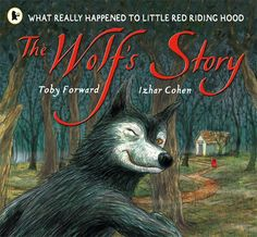 The Wolf`s Story - Toby Forward, Izhar Cohen graphic / illustration / book cover / book design / wolf / red riding hood Reading Skills, Teaching Reading, Teaching Ideas, Teaching Grammar, Guided Reading, Teacher Resources, Library Books, Children's Books, Story Books