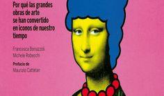 El libro De Mona Lisa a los Simpson nos explica cómo nace un icono