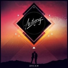 Autograf – Dream : Tropical House / Indie