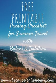 The ultimate packing checklist for travelling with babies & toddlers this summer! The best part: it's a free printable!