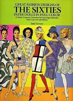 Great Fashion Designs of the Sixties Paper Dolls by Tom Tierney | eBay