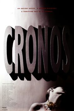 #144. Cronos (1993) ** directed by Guillermo Del Toro