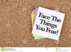 Motivational Encouragement Message Face The Things You Fear Stock ...