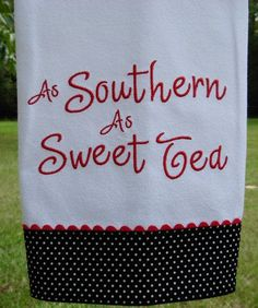 As Southern As Sweet Tea Kitchen Towel by OakHillLinens on Etsy . Embroidery Monogram, Embroidery Applique, Embroidery Patterns, Sewing Patterns, Machine Embroidery Thread, Machine Embroidery Designs, Zine, Sewing Crafts, Sewing Projects