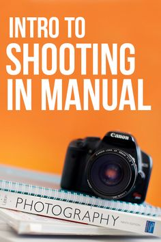 Intro to Shooting in Manual |