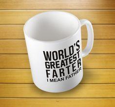 World's Greatest Farter I Mean Father Mug #father #greatest #mugs #mug #whitemug #drinkware #drink&barware #coffeemug #teamug #kitchen&dining #giftmugs #cup #home&living #funnymugs #funnycoffecup #funnygifts