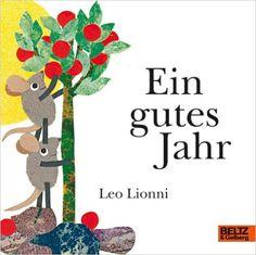 Ein gutes Jahr: Vierfarbiges Pappbilderbuch: Amazon.de: Leo Lionni, Fredrik Vahle: Bücher