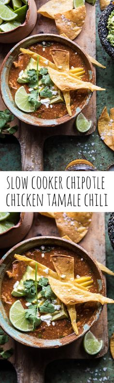 Slow Cooker Chipotle Chicken Tamale Chili | halfbakedharvest.com @hbharvest