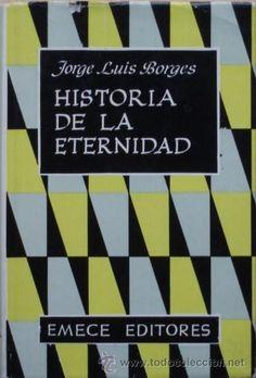 Historia de la eternidad de Jorge Luis Borges