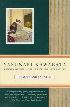 Beauty and Sadness   Yasunari Kawabata