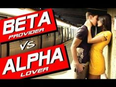 Article was written for Everything Girls Love ( EGL) After last months popular Beta Male article, we did a survey to see how women felt about so-called Alpha Males and Beta Males and the results were astounding. The definition and expectations are certainly changing, as women express it in their own words.