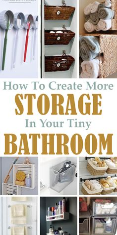 9 Ways to Create More Storage In Your Tiny Bathroom