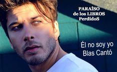 Él no soy yo – Blas Cantó – PARAÍSO de los LIBROS PerdidoS