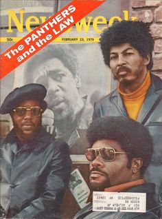 The Black Panthers make the cover of Newsweek, 1970.