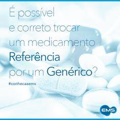 Sim. Essa troca deve ser orientada pelo médico que escreveu a receita, ou indicada pelo farmacêutico na hora da venda. #conheçaaEMS
