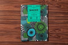 Hybrid Design : Projects : Selected Works : Mohawk Maker Quarterly Issue 07