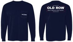 Old Row | Make America Rad Again Long Sleeve Pocket Tee