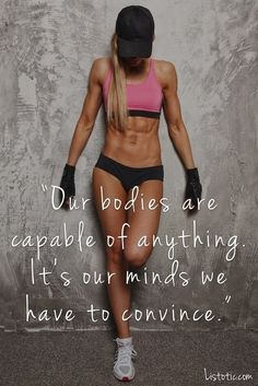 It's our mind we have to convince. #fitnessmotivation