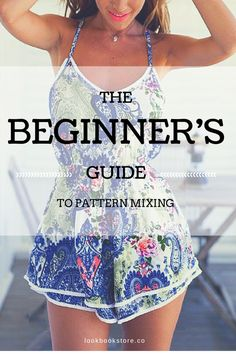 Afraid of pattern mixing? Worry no more with these tips. | Lookbook Store Style Tips