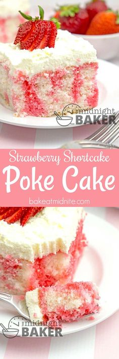 Here's the delicious flavor of strawberry shortcake in an easy-to-make poke cake. #easy #recipes #desserts