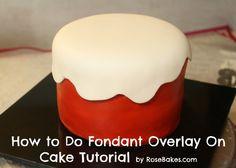 How to Do Fondant Overlay on Cake