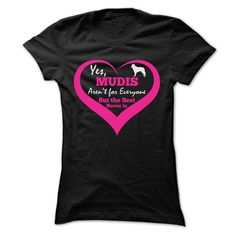 MUDIS ARENT FOR EVERYONE T SHIRTS