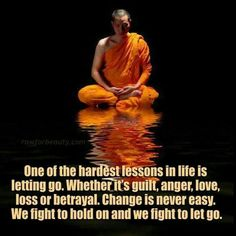 Let go. ..