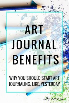 What if I told you art journaling on a regular basis can break down creative blocks, inspire you to keep trying, diminish the perfectionist gremlin, fight resistance, conquer fear, and boost your productivity. Sound like too much? No way. The benefits of art journaling will do more for you than any self-help book ever could. Because art journaling can take on so many different forms, it helps any type of creative. Writers, musicians, artist, actors, bloggers, and even those who don't know…