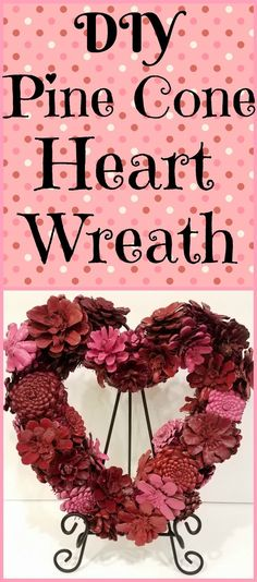 With just a few supplies, you'll learn how to make this beautiful pine cone heart wreath out of a left over Christmas wreath! Fun Valentines Day Ideas, Homemade Valentines, Valentine Day Wreaths, Valentine Decorations, Valentine Crafts, Christmas Wreaths, Homemade Crafts, Easy Diy Crafts, Pine Cone Decorations