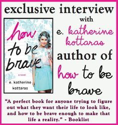 E. Katherine Kottaras, author of HOW TO BE BRAVE, on following the call that asks you to write