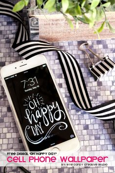 FREE Oh Happy Day cell phone wallpaper download @eyecandycreate #cellphone #freecellphonebackground #freecellphonewallpaper #ohhappyday
