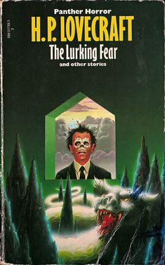 The Lurking Fear by H.P. Lovecraft