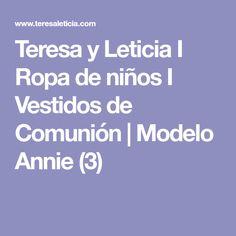Teresa y Leticia I Ropa de niños I Vestidos de Comunión | Modelo Annie (3)