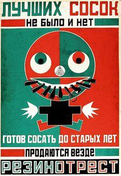 """Alexander Rodchenko Baby's Dummy 1923, litografia (cópia de Vladimir Mayakovsky). Os designs de Rodchenko estavam sempre racionalizados a pureza das formas geométricas—círculo, rectângulo e quadrado. (Livro) """"The 20th-Century Poster Design of the Avant-Garde"""""""